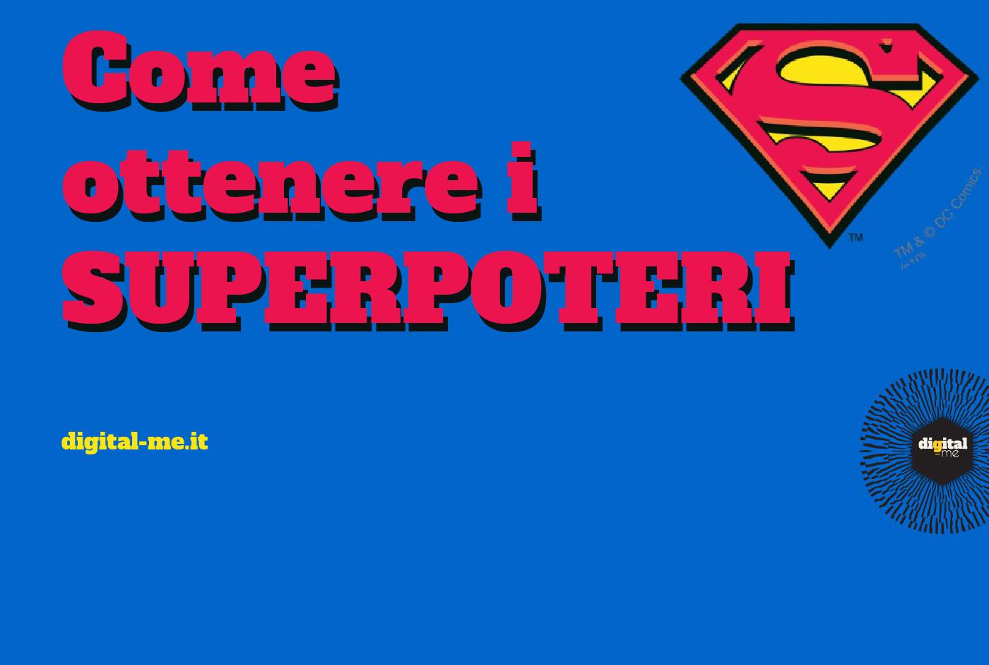 Come ottenere i superpoteri